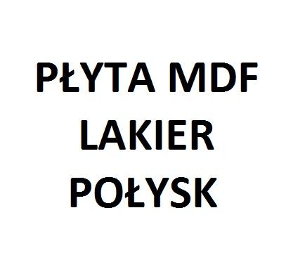 PŁYTA MDF LAKIER POŁYSK