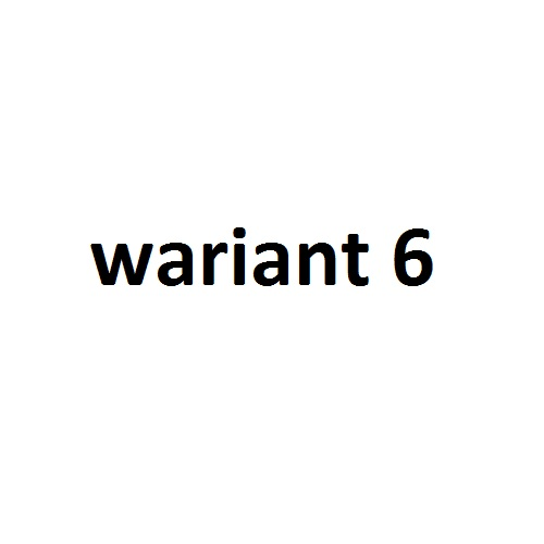 wariant 6